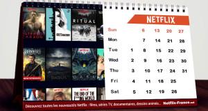Calendrier Netflix nouveautés du mois