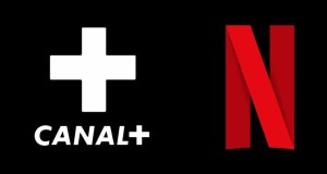 Canal+ et Netflix